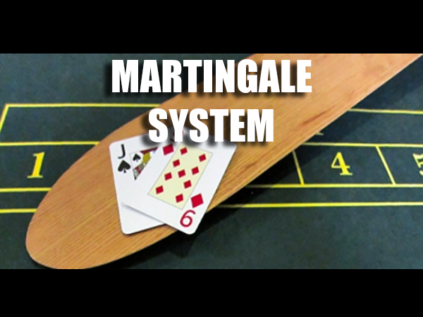 Martingale System